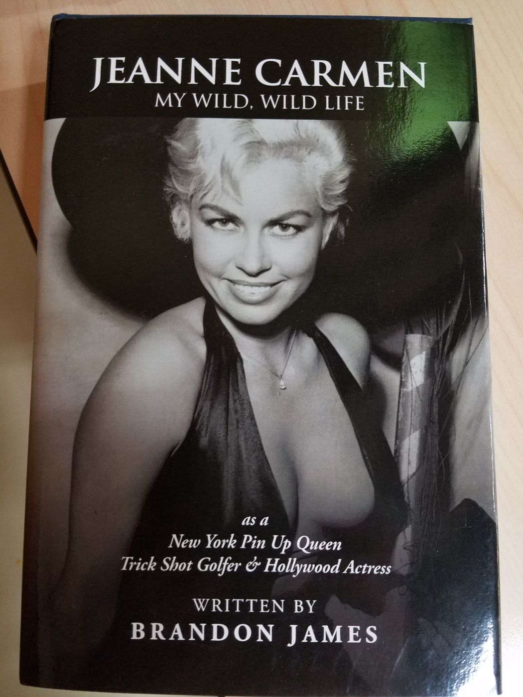 Jeanne Carmen My Wild Wild Life